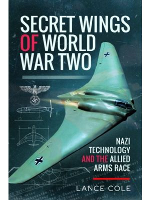 SECRET WINGS OF WORLD WAR TWO