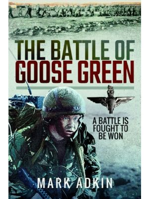 The Battle of Goose Green