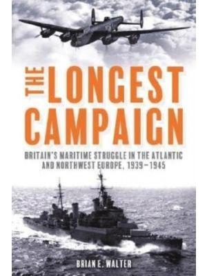 The Longest Campaign